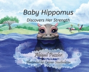 Baby Hippomus Discovers Her Strength Cover Image