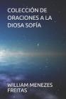 Colección de Oraciones a la Diosa Sofía Cover Image