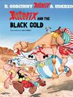 Asterix and the Black Gold Cover Image