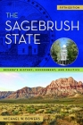 The Sagebrush State: Nevada's History, Government, and Politics (Shepperson Series in Nevada History #5) Cover Image