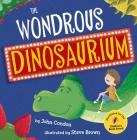 The Wondrous Dinosaurium Cover Image