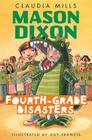 Mason Dixon: Fourth-Grade Disasters Cover Image