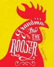 Grandma and the Rooster Cover Image