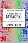 A Super Senior Memory: A Handbook for Senions Cover Image