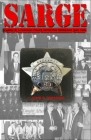 Sarge!: Cases of a Chicago Police Detective Sergeant in the 1960s, '70s, and '80s Cover Image