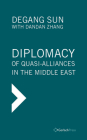 Diplomacy of Quasi-Alliances in the Middle East Cover Image