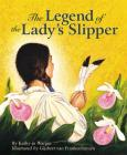 The Legend of the Lady's Slipper Cover Image