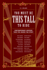 You Must Be This Tall to Ride Cover Image