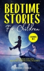Bedtime Stories For Children (3 Books in 1): The Book for Kids: Bedtime Stories for Children Cover Image