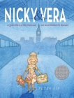 Nicky & Vera: A Quiet Hero of the Holocaust and the Children He Rescued Cover Image