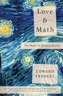Love and Math: The Heart of Hidden Reality Cover Image