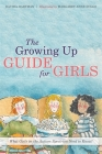 The Growing Up Guide for Girls: What Girls on the Autism Spectrum Need to Know! Cover Image