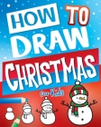 How to Draw Christmas for Kids Cover Image