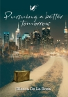 Pursuing a better tomorrow Cover Image