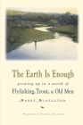 The Earth is Enough (Pruett) Cover Image