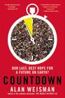 Countdown: Our Last, Best Hope for a Future on Earth? Cover Image