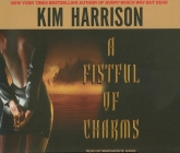 A Fistful of Charms (Hollows (Blackstone Audio) #4) Cover Image