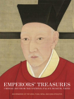 Emperors' Treasures: Chinese Art from the National Palace Museum, Taipei Cover Image