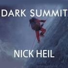 Dark Summit Lib/E: The True Story of Everest's Most Controversial Season Cover Image