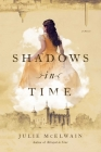 Shadows in Time: A Novel (Kendra Donovan Mystery Series) Cover Image