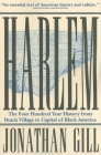 Harlem: The Four Hundred Year History from Dutch Village to Capital of Black America Cover Image