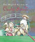 The Magical Garden of Claude Monet (Anholt's Artists) Cover Image