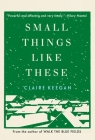 Small Things Like These Cover Image