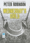 Wednesday's Child (Inspector Banks Novels #6) Cover Image