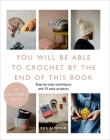 You Will Be Able to Crochet by the End of This Book Cover Image
