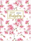 2020 Budgeting Planner: Cherry Blossom Monthly Budget Planner: Daily Weekly Monthly Budget Planner Workbook: 2020 Monthly Financial Budget Pla Cover Image