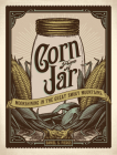 Corn from a Jar: Moonshining in the Great Smoky Mountains Cover Image