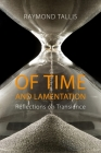 Of Time and Lamentation: Reflections on Transience Cover Image