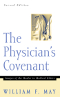 The Physician's Convenant: Images of the Healer in Medical Ethics Cover Image