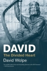 David: The Divided Heart (Jewish Lives) Cover Image