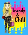 Trendy & Chill: Wide ruled notebook for trendy teen girls to write in Cover Image