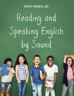 Reading and Speaking English by Sound Cover Image
