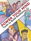 Power Your Mind: Tools to Build Resilience Cover Image
