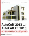 AutoCAD 2013 and AutoCAD LT 2013: No Experience Required (Autodesk Official Training Guides) Cover Image