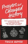 Prayers that Changed History: From Christopher Columbus to Helen Keller, how God used 25 people to change the world Cover Image