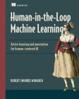 Human-in-the-Loop Machine Learning: Active learning and annotation for human-centered AI Cover Image