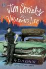 Jim Christy: A Vagabond Life Cover Image