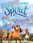 Spirit Riding Free Coloring Book: Spirit Riding Free Jumbo Coloring Book with Premium Images Cover Image