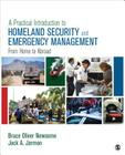 A Practical Introduction to Homeland Security and Emergency Management: From Home to Abroad Cover Image