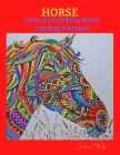 Horse Adult Coloring Book Luxury Edition: Amazing Coloring Book for Adults with Beautiful Horses and More Jumbo Horses Coloring Book for Adults Amazin Cover Image