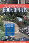 The Lone Star Gardener's Book of Lists Cover Image