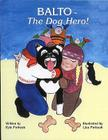 Balto - The Dog Hero! Cover Image