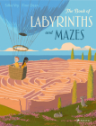 The Book of Labyrinths and Mazes Cover Image