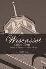 Wiscasset and Its Times Cover Image