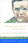 Letters and Papers from Prison (Dietrich Bonhoeffer-Reader's Edition) Cover Image