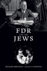 FDR and the Jews Cover Image
